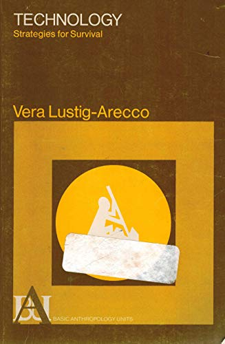 9780030134968: Technology: Strategies for Survival (Basic anthropology units)