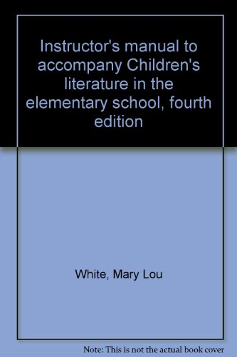 9780030135040: Instructor's manual to accompany Children's literature in the elementary school, fourth edition