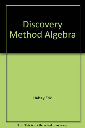 9780030135910: Discovery Method Algebra