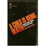 9780030136016: A Child Is Being Beaten: Violence Against Children : An American Tragedy