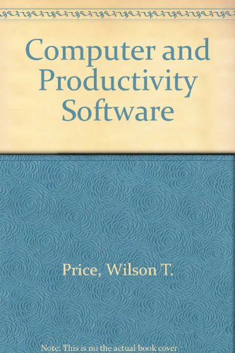 9780030136085: Computer and Productivity Software