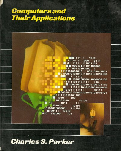 9780030136276: Computers and Their Applications