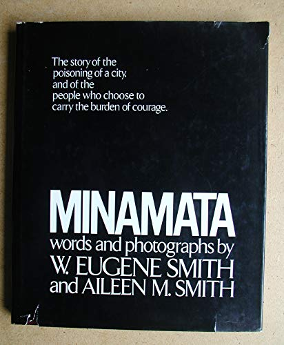 9780030136313: Minamata / Words and Photos. by W. Eugene Smith and Aileen M. Smith