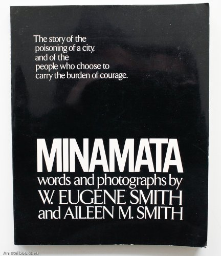 9780030136368: Minamata The story of the poisoning of a city, and of the people who choose to carry the burden of courage.