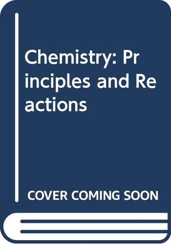 9780030136429: Chemistry: Principles and Reactions