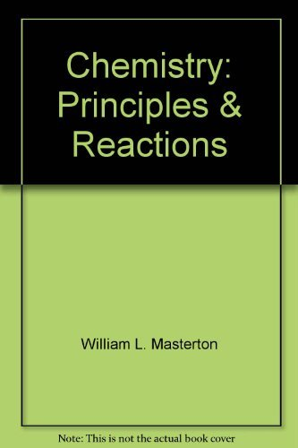 9780030136498: Chemistry: Principles & Reactions