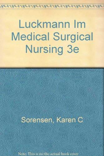 Medical-Surgical Nursing : A Psychophysiologic Approach: Joan Luckmann; Karen