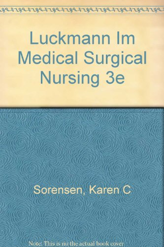 Medical-Surgical Nursing: A Psychophysiologic Approach: Karen C. Sorensen, Joan Luckman