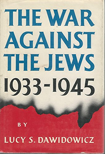 9780030136610: The War Against the Jews, 1933-1945