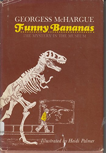 9780030137617: Funny Bananas; The Mystery in the Museum.