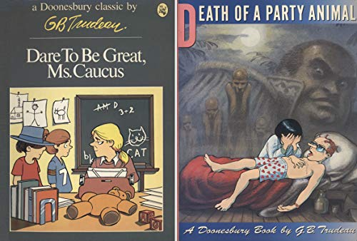 9780030138669: Dare to Be Great, Ms. Caucus (A Doonesbury book)