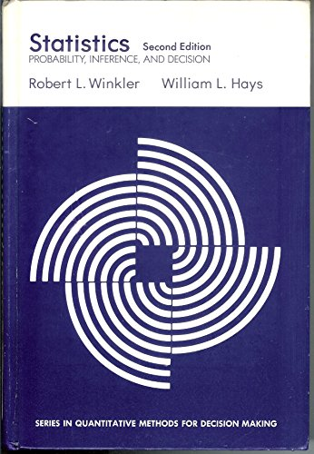 Statistics: Probability, Inference, and Decision (Series in: Winkler, Robert L.;