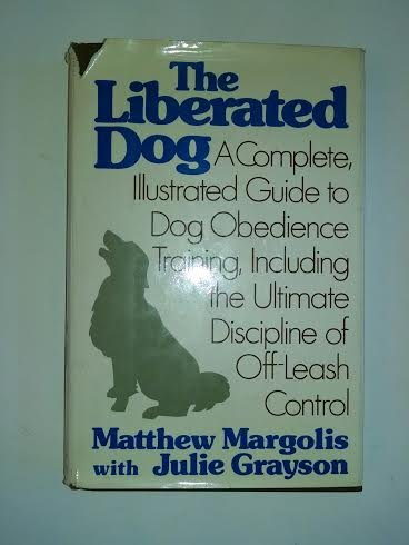 9780030140617: The liberated dog