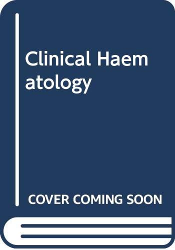 Clinical Hematology Illustrated: An Integrated Text and: Hoffbrand, A. Victor,