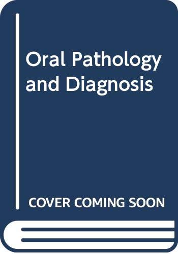 9780030141188: Oral Pathology and Diagnosis