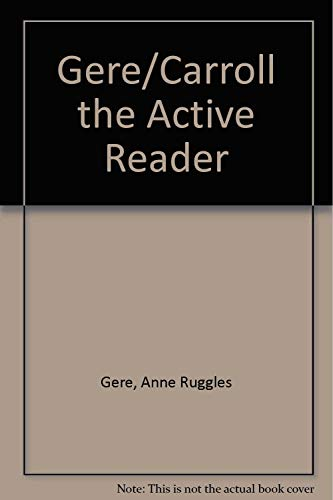 9780030141324: The Active Reader: Composing in Reading and Writing