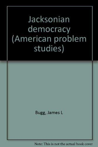 9780030141515: Jacksonian democracy (American problem studies)