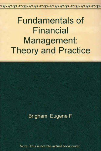 9780030143847: Fundamentals of Financial Management: Theory and Practice