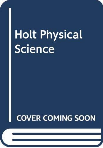 9780030143946: Holt Physical Science