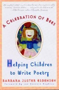 9780030144011: A celebration of bees: Helping children write poetry