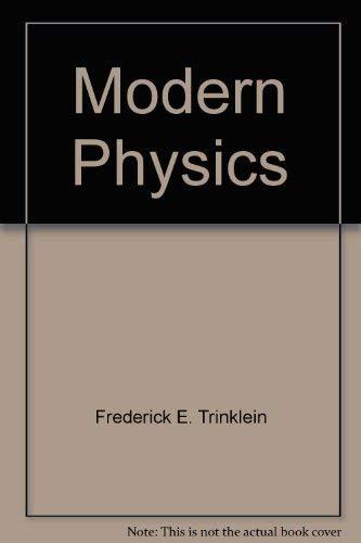 9780030145179: Modern Physics