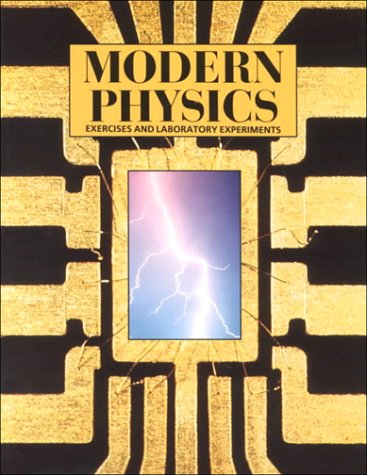 9780030145186: Exercises and Experiments in Modern Physics