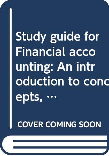 9780030145568: Study guide for Financial accounting: An introduction to concepts, methods and uses and Fundamentals of accounting, 5th edition