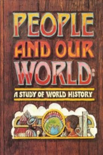 9780030145810: People and our world: A study of world history