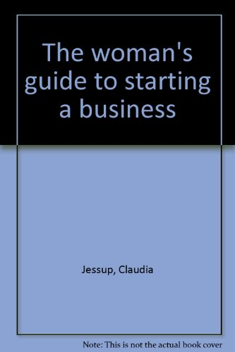 9780030146060: The woman's guide to starting a business