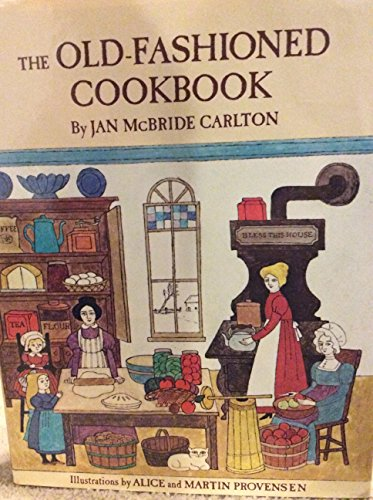 9780030146213: The Old-fashioned cookbook