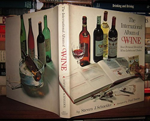 9780030146411: The International Album of Wine : Your Personal Record of Wine Labels and Tastes