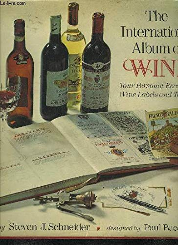 9780030146411: The international album of wine ; your personal record of wine labels and tastes