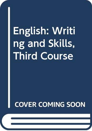 9780030146435: English: Writing and Skills, Third Course