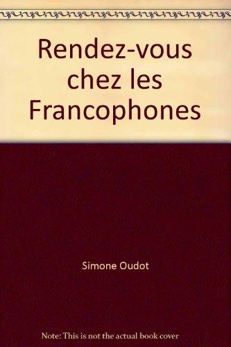 9780030146916: Rendez-vous chez les Francophones