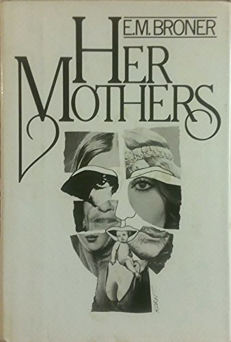 9780030147210: Her mothers