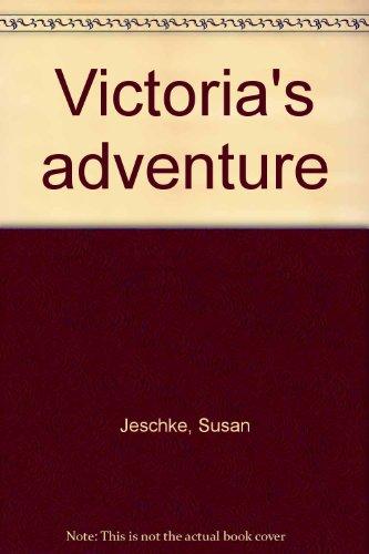 9780030147418: Victoria's adventure