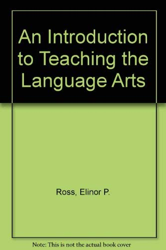 9780030149221: An Introduction to Teaching the Language Arts