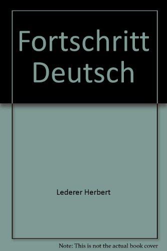Fortschritt Deutsch : Intermediate German: Von Hofe; Haas;