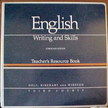9780030149641: English Writing and Skills Teacher's Resource Book Coronado Edition Third Course