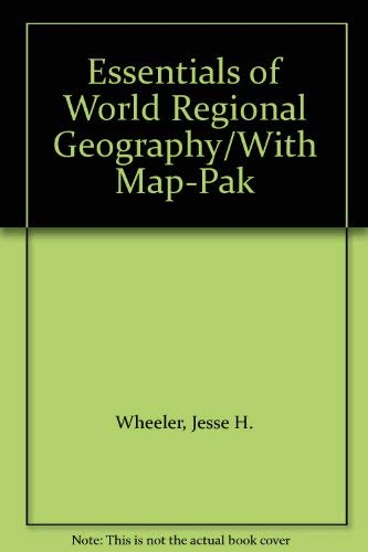 9780030150494: Essentials of World Regional Geography/With Map-Pak