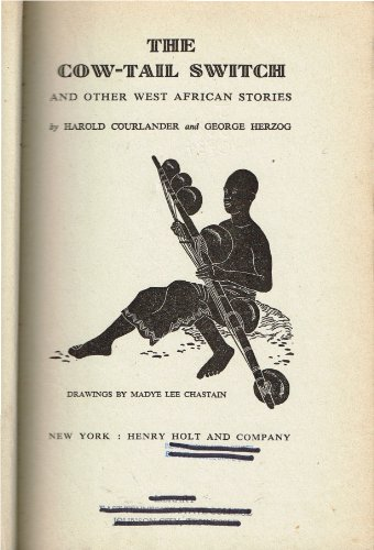 9780030150517: The Cow-Tail Switch and Other West African Stories
