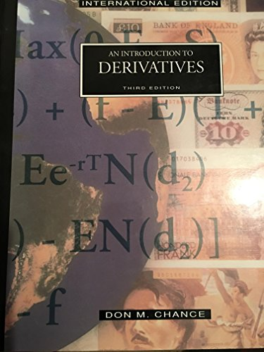 9780030150777: An Introduction to Derivatives