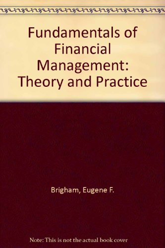 9780030150784: Fundamentals of Financial Management: Theory and Practice