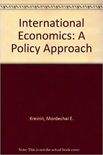 9780030150821: International Economics: A Policy Approach