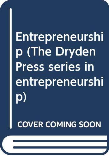 9780030150845: Entrepreneurship (The Dryden Press series in entrepreneurship)