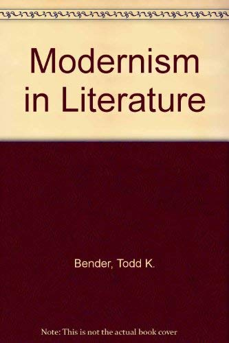 9780030151866: Modernism in Literature