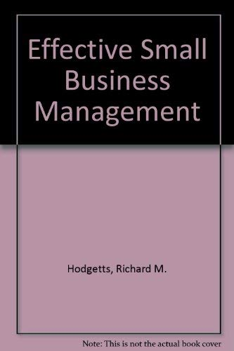 9780030152276: Effective Small Business Management