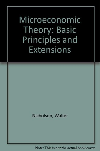 9780030152337: Microeconomic Theory: Basic Principles and Extensions