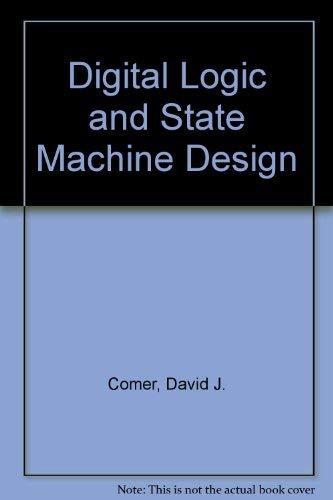 9780030152535: Digital Logic and State Machine Design