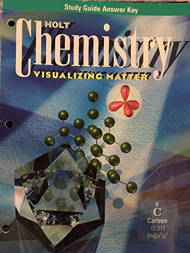 9780030153235: Holt Chemistry Visualizing Matter: Study Guide Answer Key